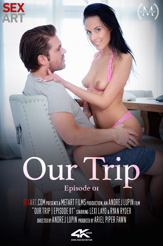 Our Trip Episode 1 featuring Lexi Layo & Ryan Ryder by Andrej Lupin