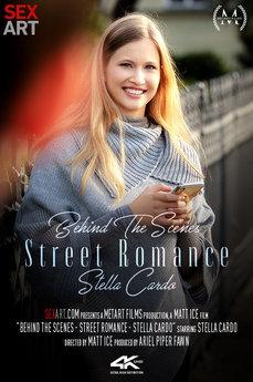 Behind The Scenes: Street Romance - Stella Cardo
