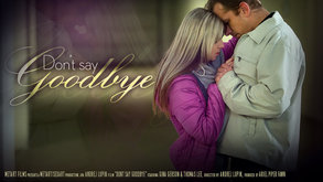 Don't Say Goodbye starring Gina Gerson & Thomas Lee