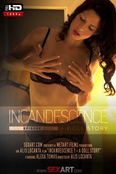 Incandescence - Alexa Tomas