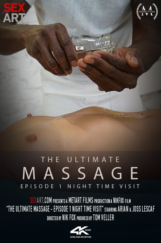 The Ultimate Massage Episode 1 - Night Time Visit featuring Arian & Joss Lescaf by Nik Fox