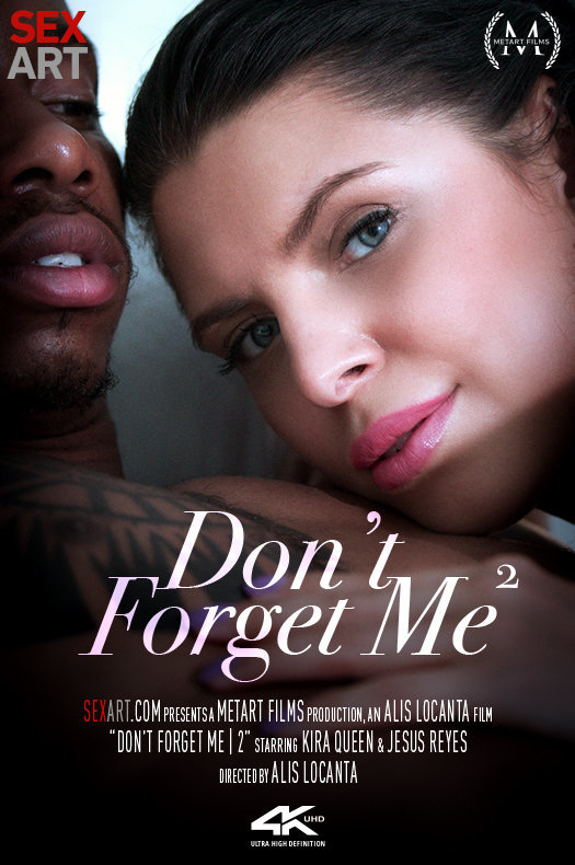 Don't Forget Me 2 featuring Kira Queen & Jesus Reyes by Alis Locanta