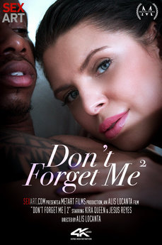 Don't Forget Me 2