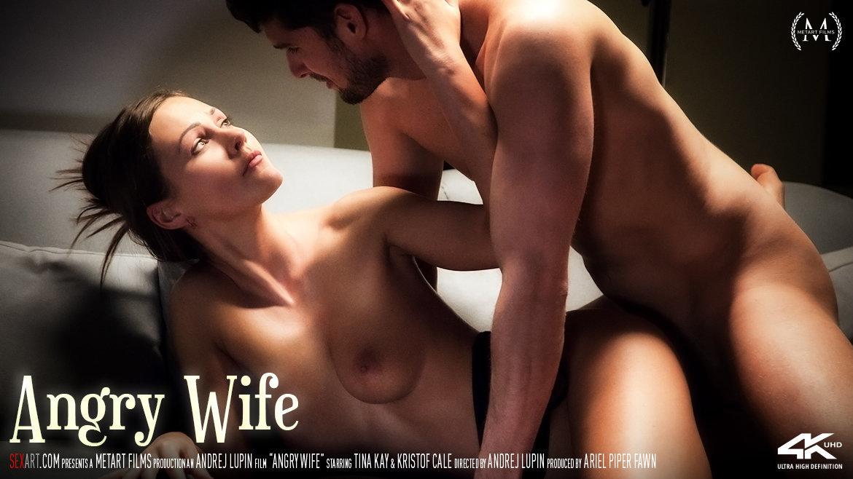 Sex Art - Tina Kay & Kristof Cale - Angry Wife