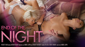 End of the Night starring Tea Jul & Tracy Lindsay