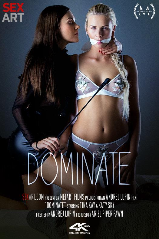 Dominate featuring Katy Sky & Tina Kay by Andrej Lupin
