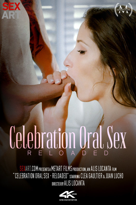 Celebration Oral Sex Reloaded featuring Clea Gaultier & Juan Lucho by Alis Locanta