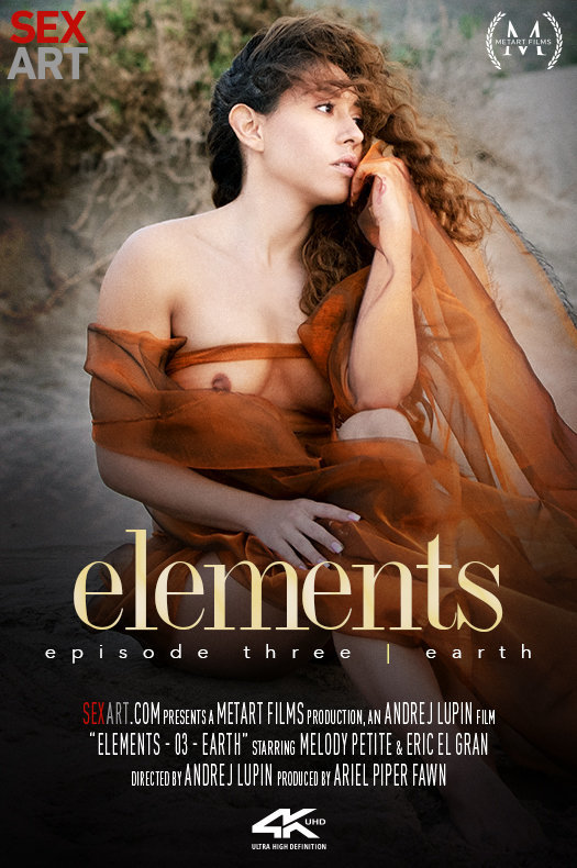 Elements Episode 3 - Earth featuring Melody Petite & Eric El Gran by Andrej Lupin