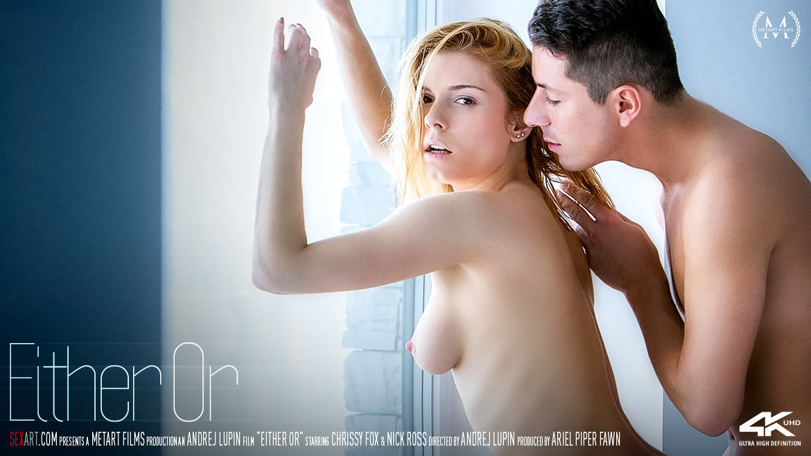 Sex Art - Chrissy Fox & Nick Ross - Either Or