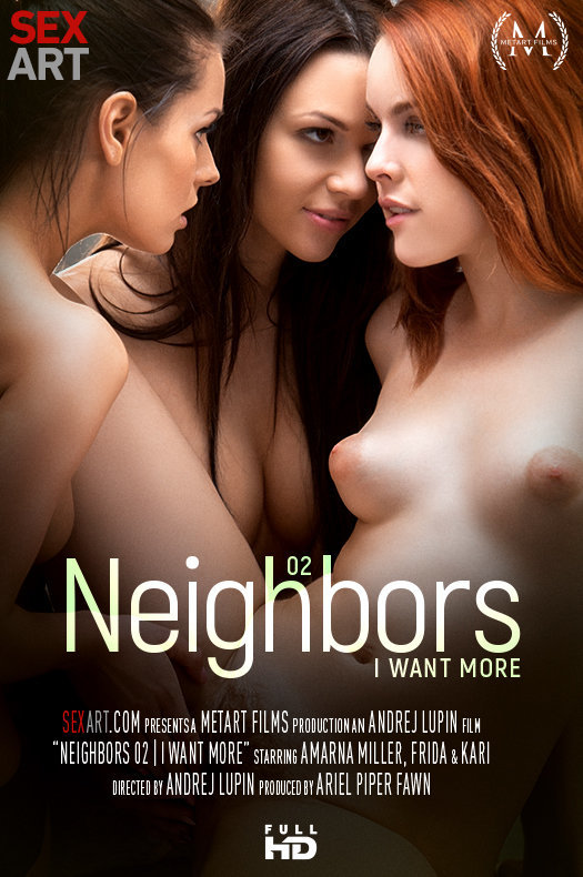 Neighbors Episode 2 - I Want More featuring Amarna Miller & Frida & Kari A by Andrej Lupin