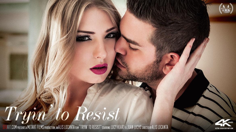 Sex Art - Lucy Heart & Juan Lucho - Tryin To Resist