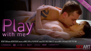 Play With Me starring Chelsy Sun & Thomas Lee