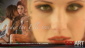 Under The Elle Tree starring Elle Alexandra & Malena Morgan