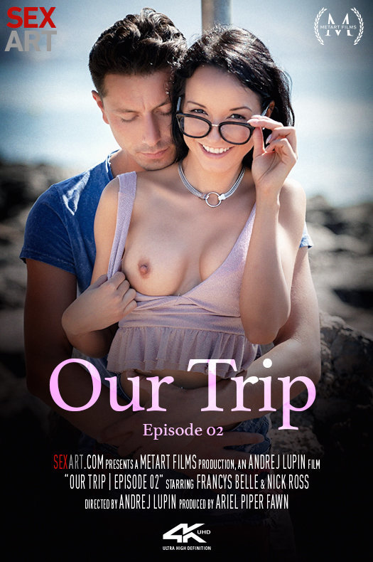 Our Trip Episode 2 featuring Francys Belle & Nick Ross by Andrej Lupin