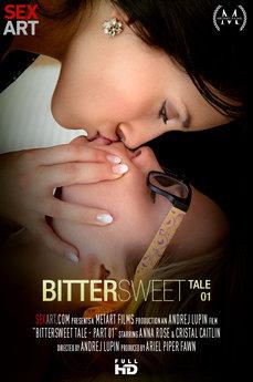 Bittersweet Tale Part 1