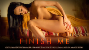 Finish Me starring Eveline Neill & Marcel Lee