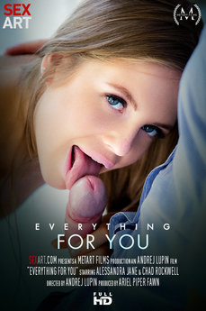 Everything For You
