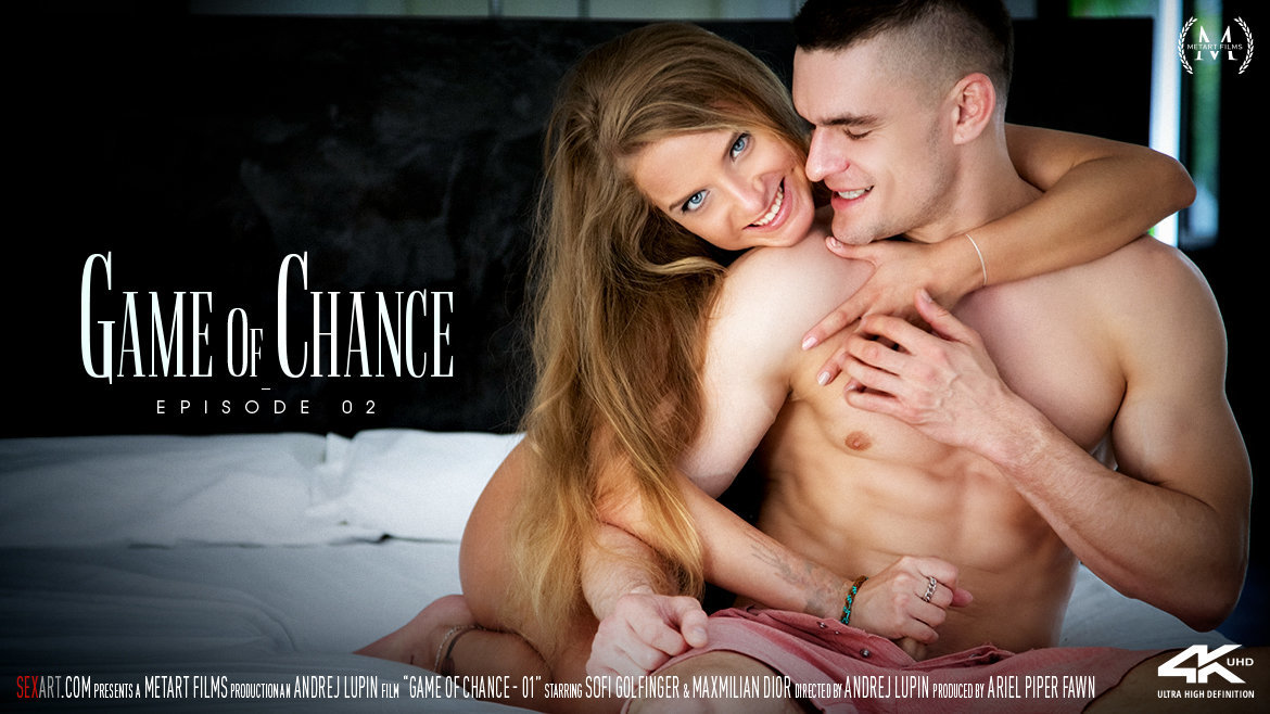 Sex Art - Sofi Golfinger & Maxmilian Dior - Game Of Chance Episode 2