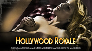 Hollywood Royale starring Vanessa Cage & Van Wyld