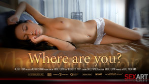 Where Are You starring Bailey Ryder