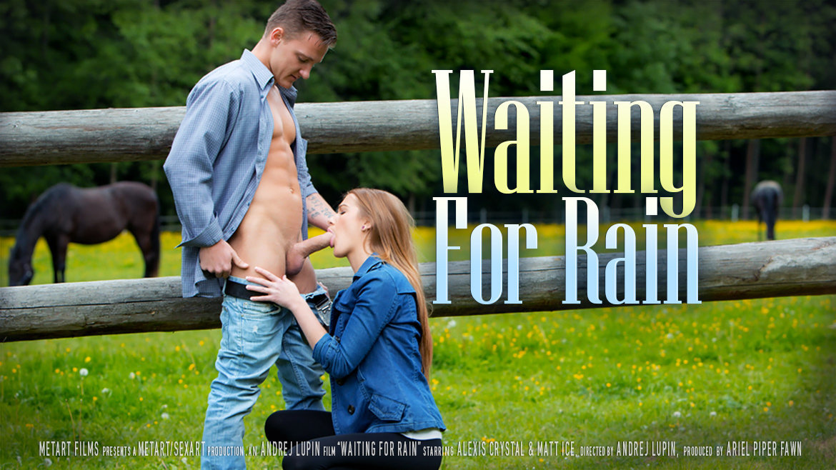 SexArt Waiting for Rain Alexis Crystal, Matt Ice