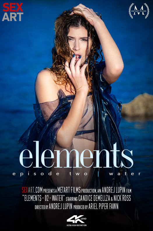 Elements Episode 2 - Water featuring Candice Demellza & Nick Ross by Andrej Lupin